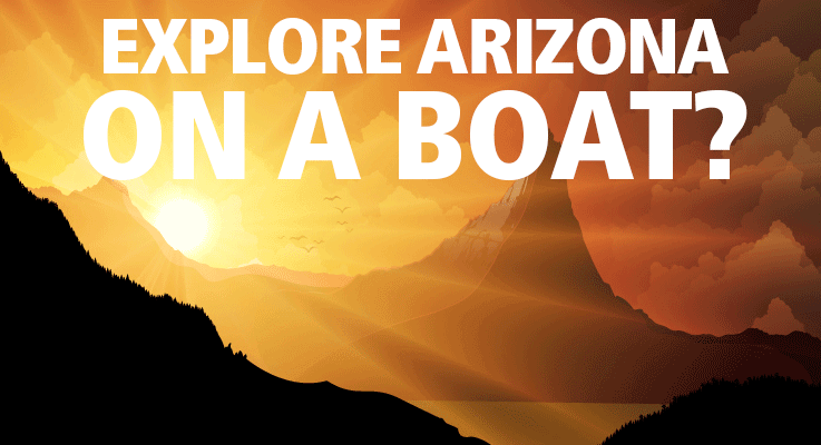 Check out the best boating lakes in Arizona