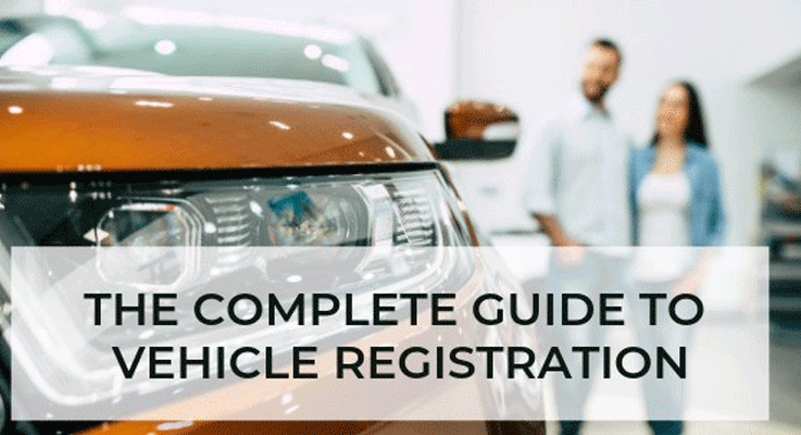 Here's a complete guide to vehicle registration