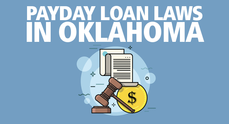 Learn about payday loan laws in Oklahoma