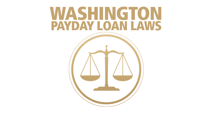 Read payday loan laws in Washington