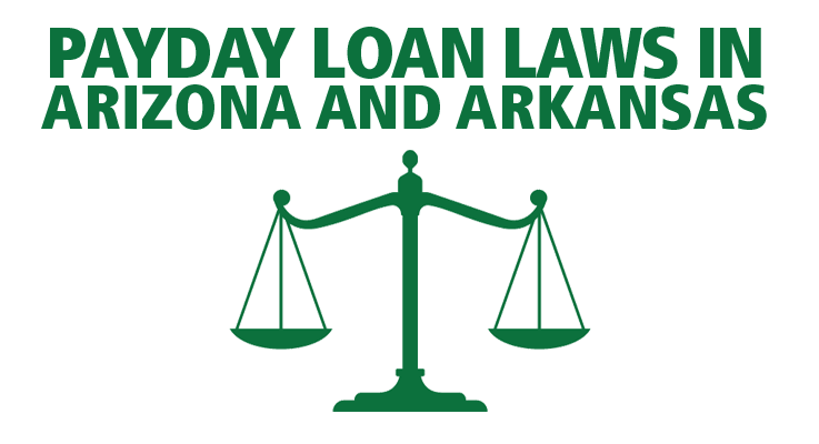 Learn payday loan laws in Arizona and Arkansas