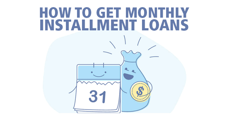 Getting monthly installment loans with no credit