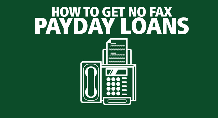 What you should know about no fax payday loans