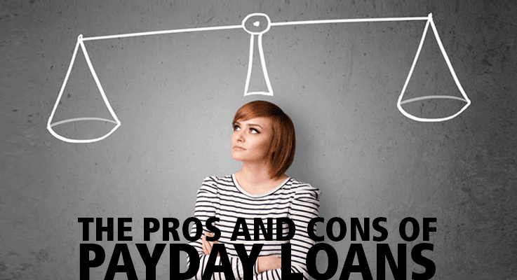 What are the pros and cons of payday loans?