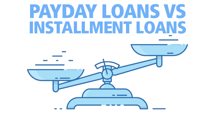 What is the difference betwween payday loans and installment loans?