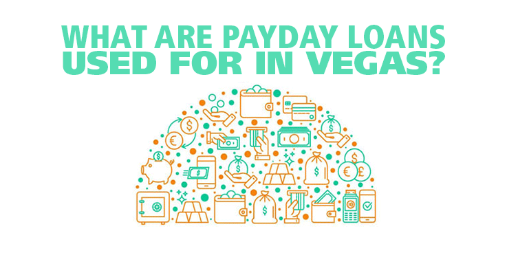 What are payday loans used for?