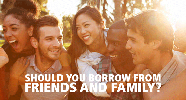 Should you borrow from friends?