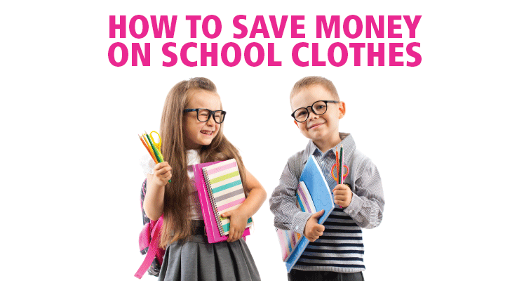 How to save money on school clothes