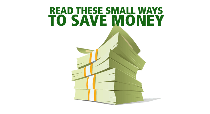 Save money with these small ways