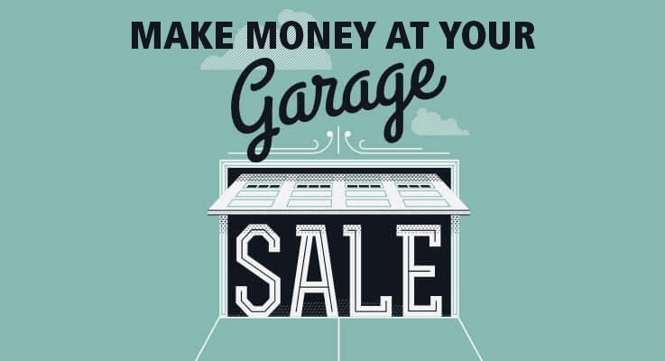 How to make the most money at your garage sale