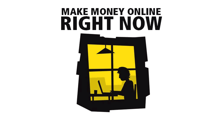 How to make money online right now