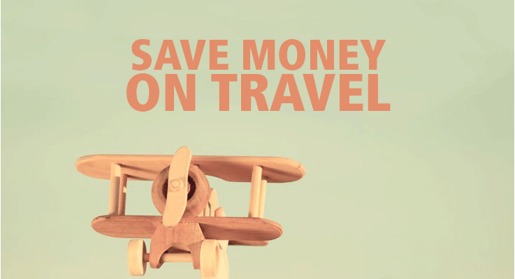 Save money on travel with these tips