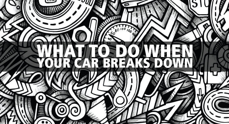 Here's what to do when your car breaks down