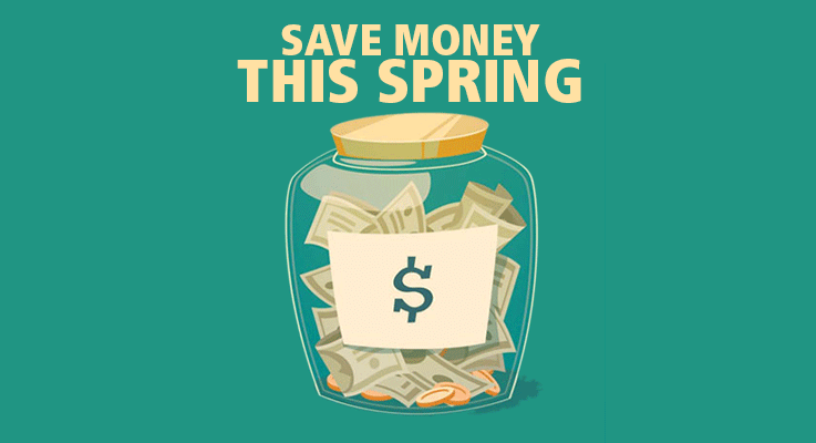 Here's how to save money this Spring