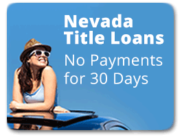 No Payments for up to 30 days on Las Vegas Title